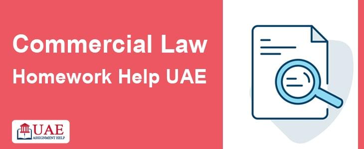Commercial Law Homework Help UAE