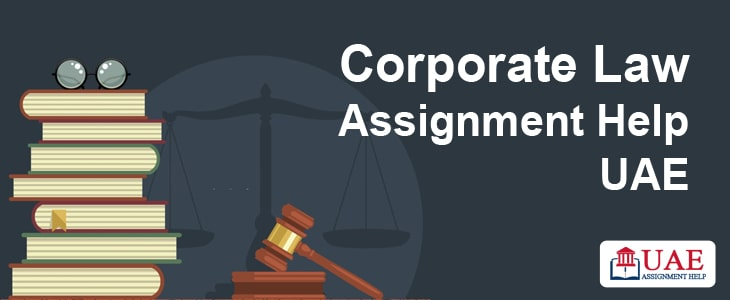 Corporate Law Assignment Help UAE