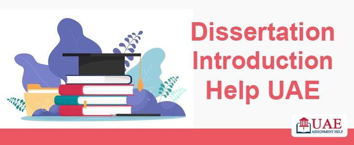 Dissertation Introduction Help UAE