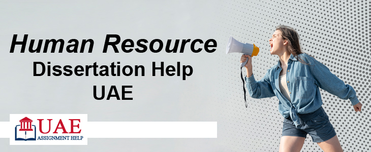 Human Resource Dissertation Help UAE