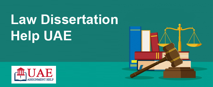 Law Dissertation Help UAE