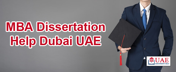 MBA Dissertation Help Dubai UAE