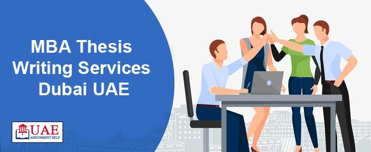 MBA Thesis Writing Services Dubai UAE