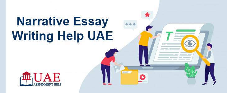 Narrative Essay Writing Help UAE