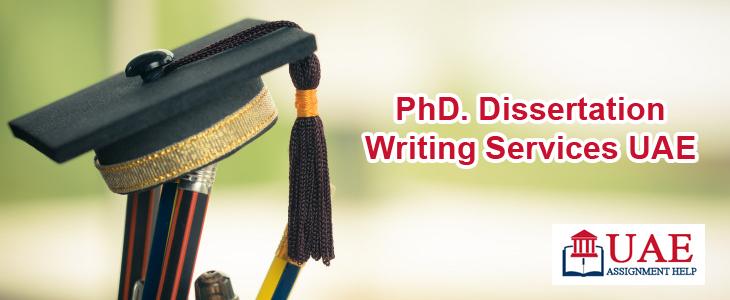 PhD. Dissertation Writing Services UAE