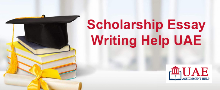 Scholarship Essay Writing Help UAE