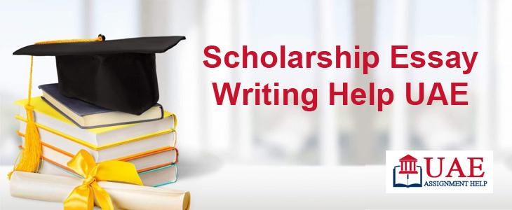 Scholarship Essay Writing Help UAE