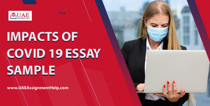 Impacts of COVID 19 Essay Sample