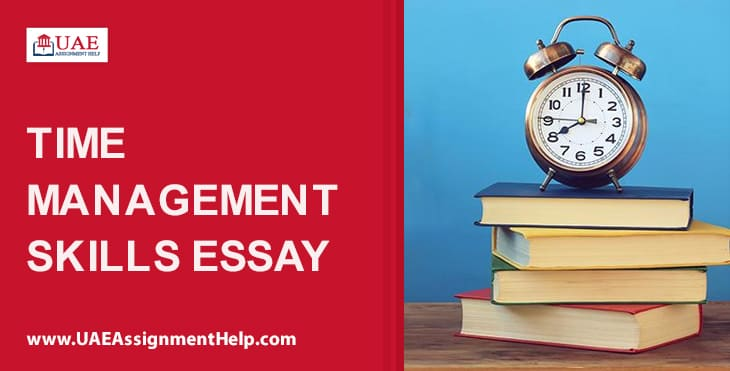 Time Management Skills Essay