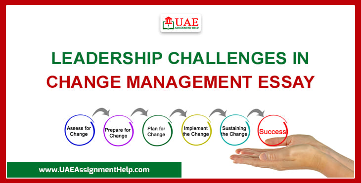 Leadership Challenges In Change Management Essay