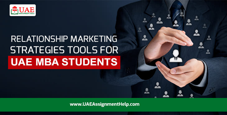 Relationship Marketing Strategies Tools for UAE MBA Students