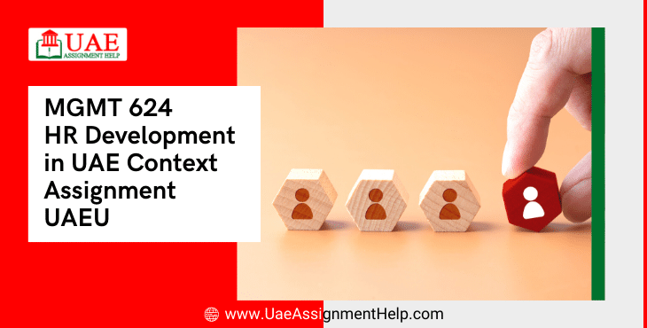 MGMT 624 HR Development in UAE Context Assignment UAEU