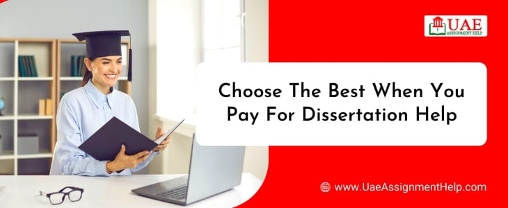 Pay For Dissertation Writing Help in UAE