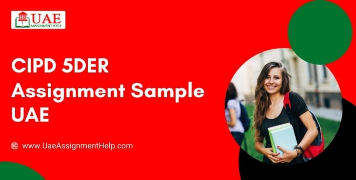 CIPD 5DER Assignment Example UAE
