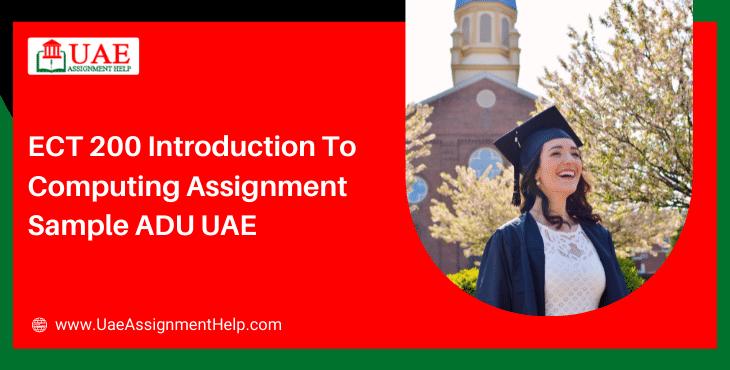 ECT 200 Introduction to computing Assignment Sample- Abu Dhabi University