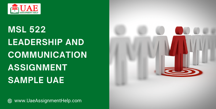 MSL522 Leadership and Communication Assignment Example UAE
